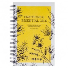 EMOTIONS and ESSENTIAL OILS- 6th EDITION