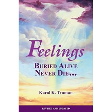 Book - Feelings Buried Alive Never Die - soft cover