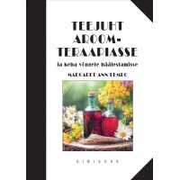 The Essential Guide to Aromatherapy and Vibrational Healing - Margaret Ann Lembo -Paperback