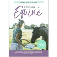 ESSENTIALLY EQUINE - MAKE & CREATE RECIPE BOOK - Dr Janet Roark