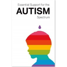 ESSENTIAL SUPPORT FOR THE AUTISM SPECTRUM ( ASD )  BOOKLET- ENGLISH