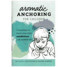 Aromatic Anchoring for children