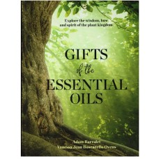 GIFTS OF THE ESSENTIAL OILS – ENGLISH