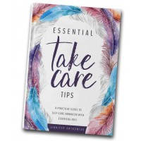 Take Care Tips by Jennifer Antkowiak